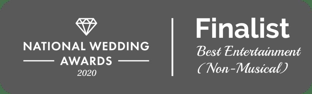 Award nomination, national wedding awards best non musical wedding entertainment